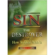 SIN The Destroyer And How To Deal With It